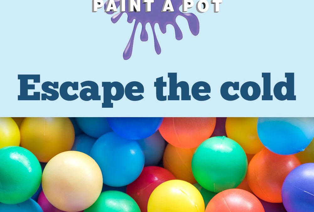 Escape the Cold with Paint a Pot's Winter Indoor Play Centre